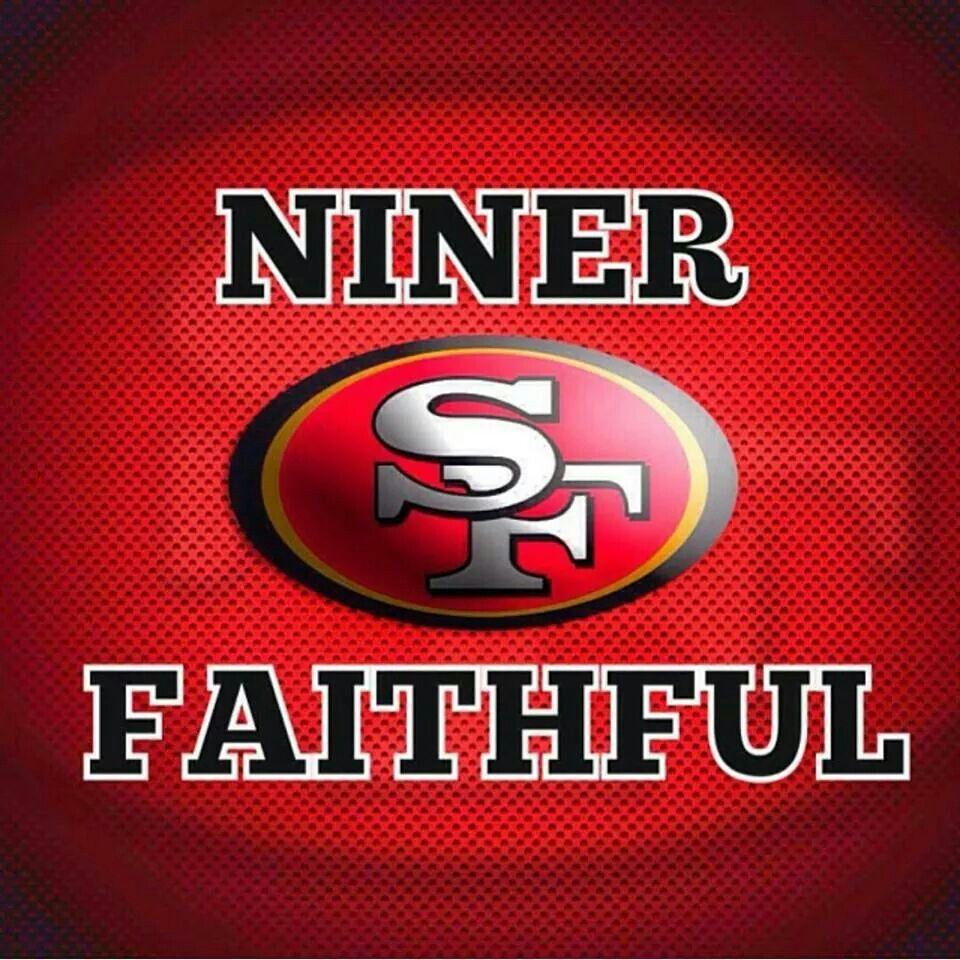 Niner Faithful Nfl Football 49ers 49ers Sf 49ers