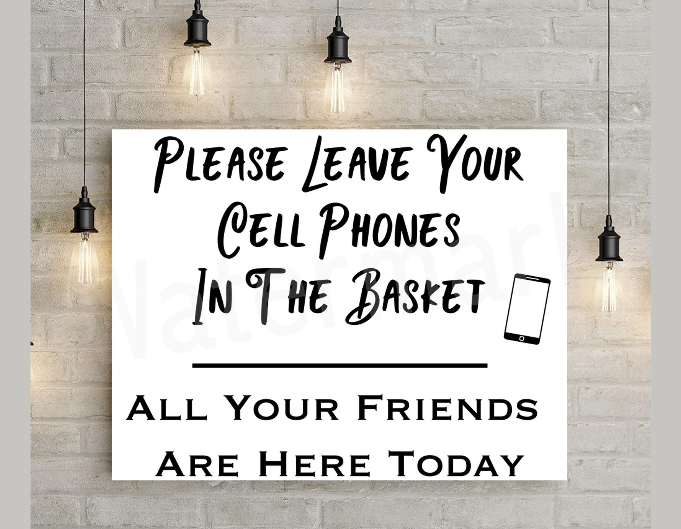 No Cell Phones, Leave Your Cell Phones, Cell Phone Print