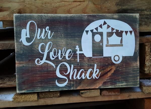 Our Love Shack camper wood sign #palettendeko