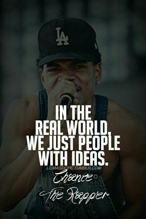 Pin by Demetrius Elliott on Chance The Rapper | Rap quotes