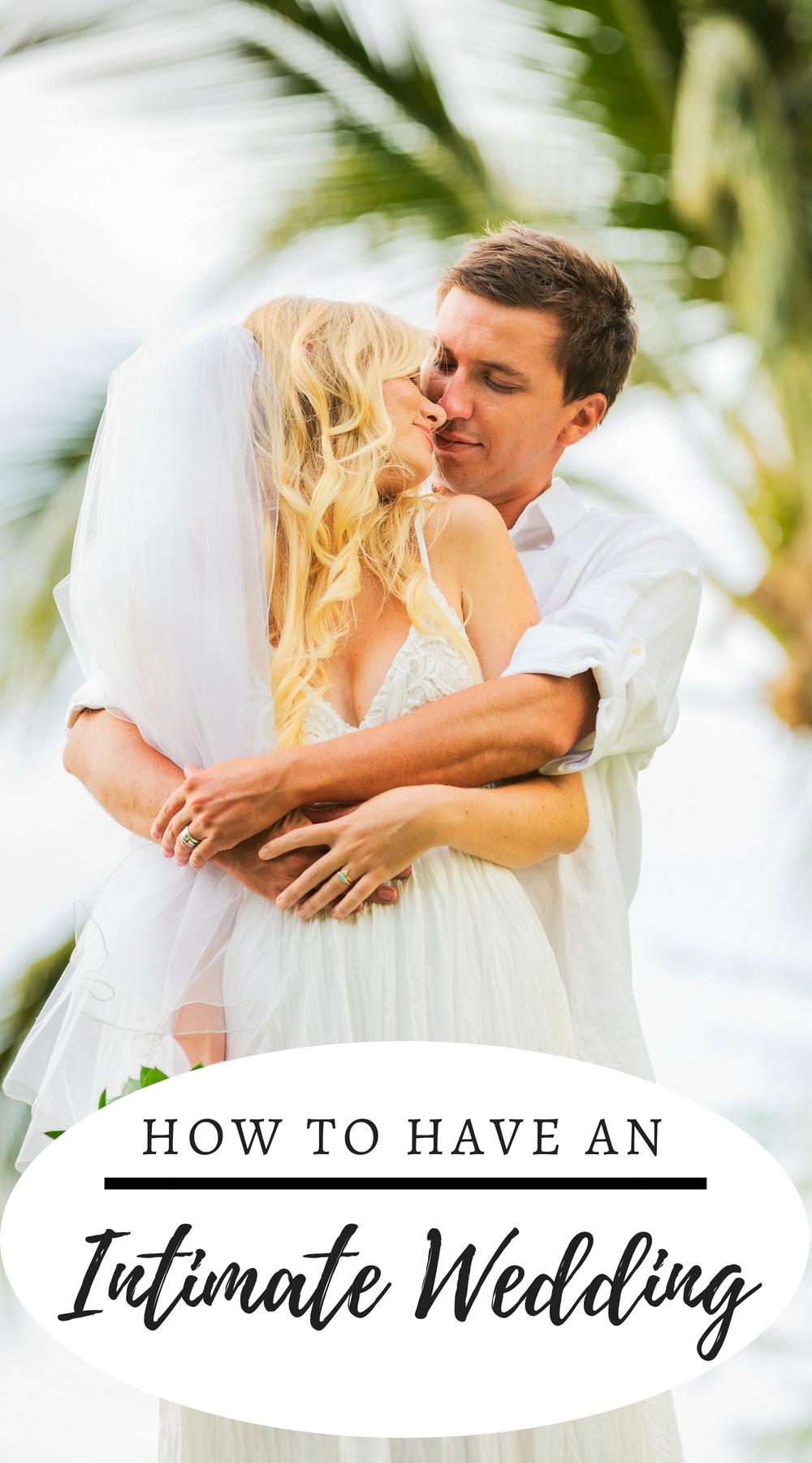 Intimate Weddings Small Weddings Wedding Tips Small Intimate Wedding Wedding Tips Intimate Wedding