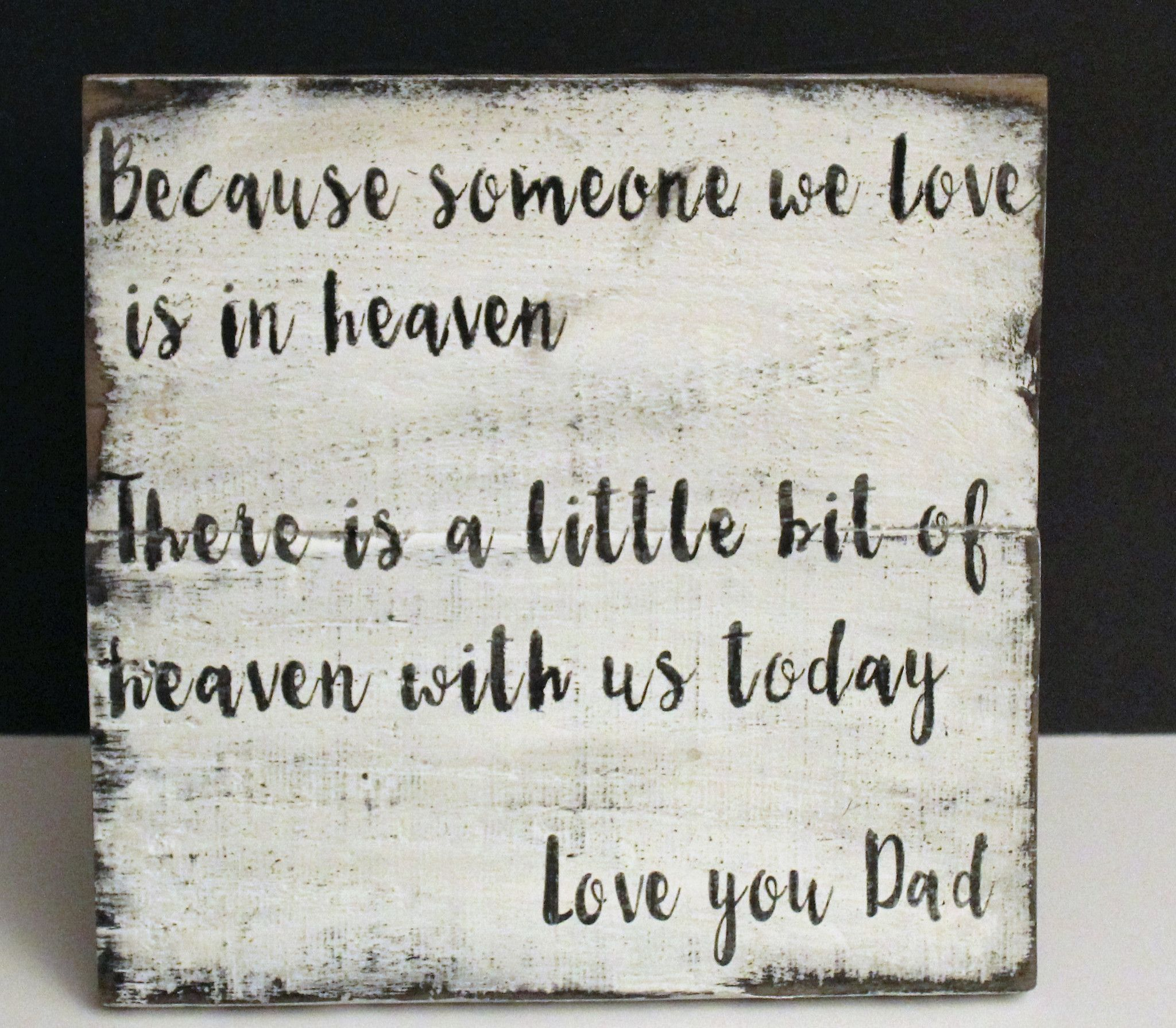 Personalized Because Someone We Love Is In Heaven Rustic
