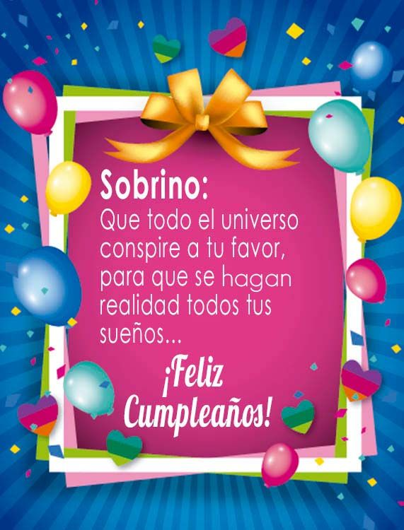 11 Dedicatorias Para Tus Sobrinos Sobre El Dia De Su Cumpleaños Feliz Cumpleaños Sobrino Tarjeta Feliz Cumpleaños Sobrina Feliz Cumpleaños Sobrino Frases