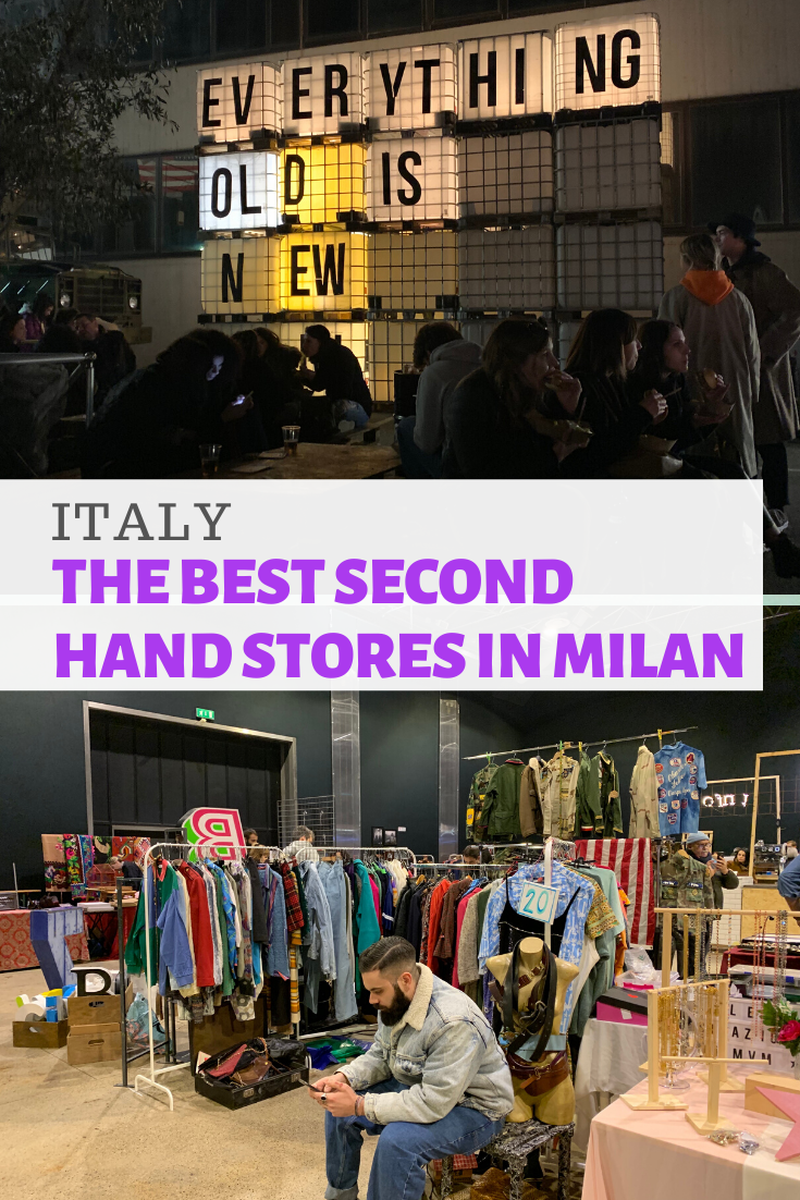 My Guide To The Best Second Hand Shopping In Milan Vintage Thrift Markets All Of It Hand Milan Secon In 2020 Milan Shopping Shopping In Italy Second Hand Shop