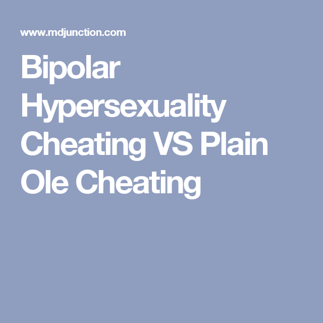 Bipolar and relationships cheating