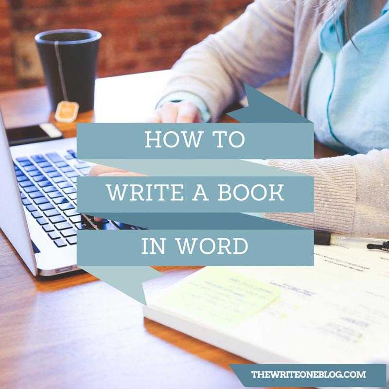 How To Write A Book In Word Easy Formatting Tips For New Writers Writing A Book Writing Writing Romance