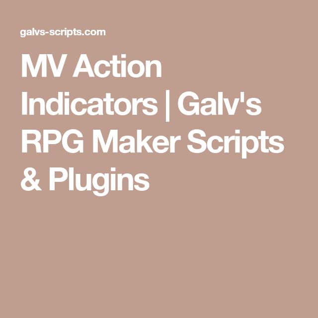 MV Action Indicators | Galv's RPG Maker Scripts & Plugins