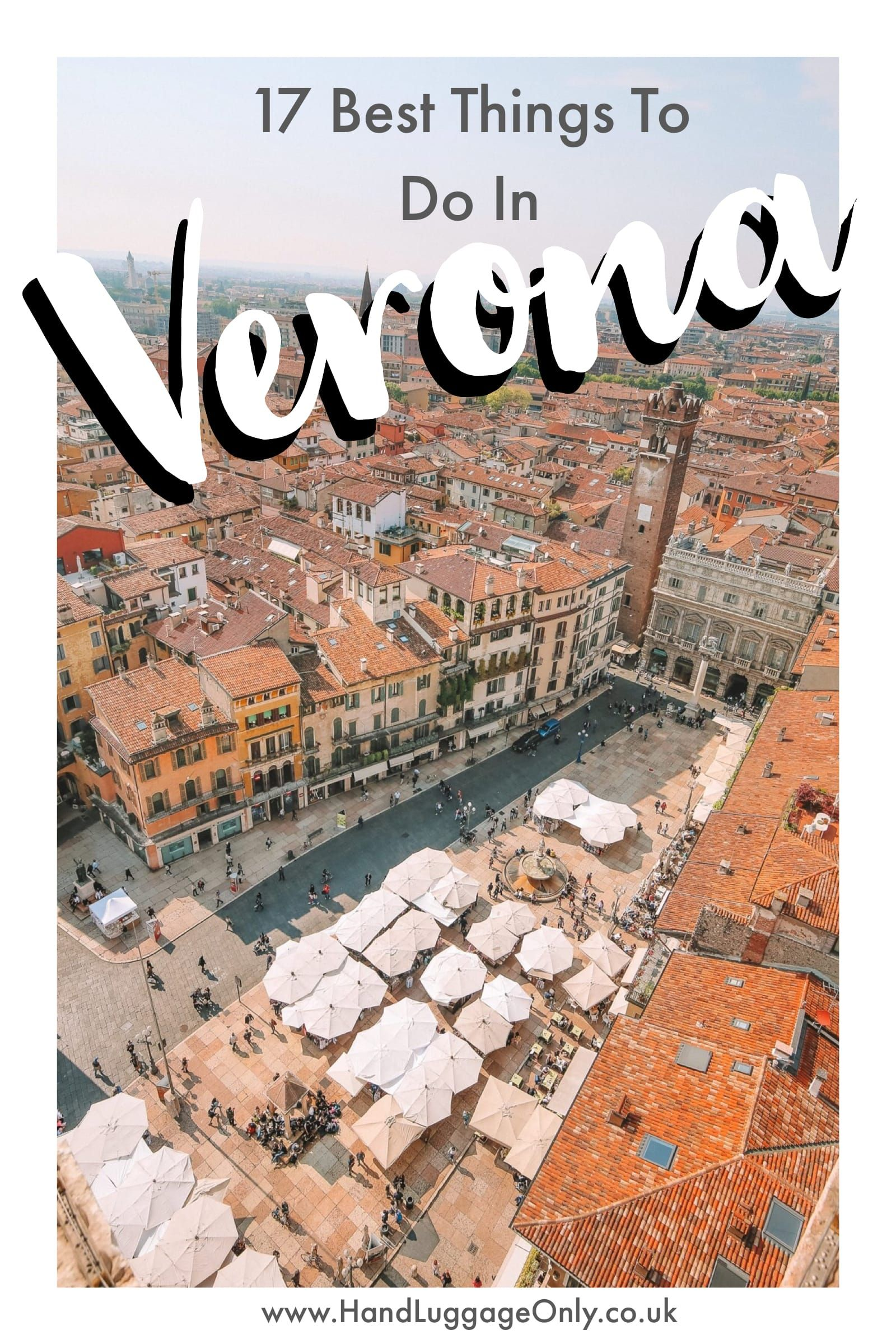 Photo of 17 Best Things To Do In Verona, Italy