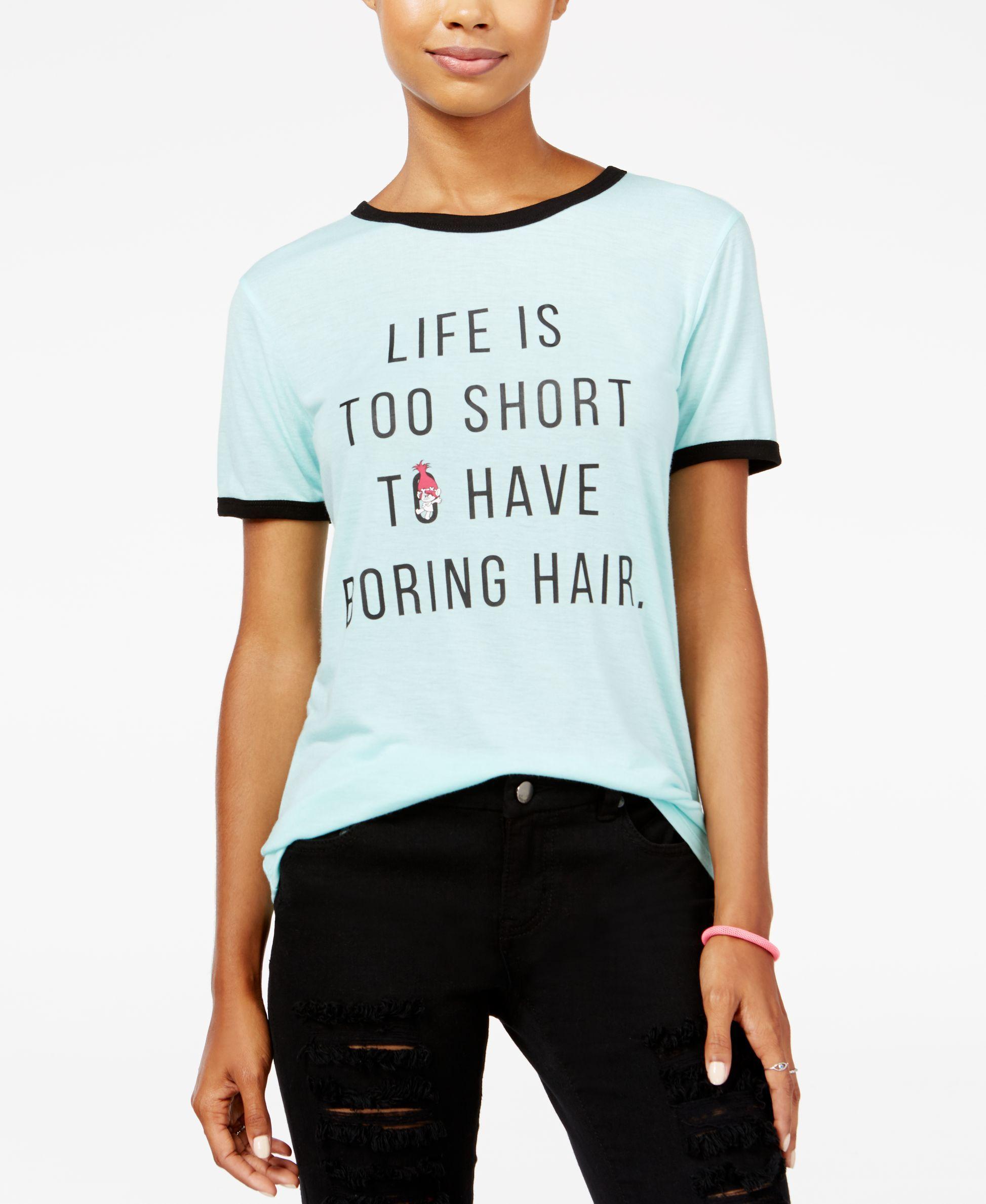 1ac51e0dd Trolls by DreamWorks Juniors' Life Is Too Short Graphic T-Shirt ...