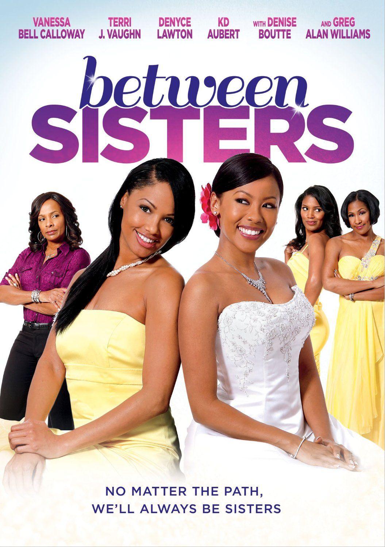 Between Sisters - Christian Movie Play on DVD UPTV - CFDb
