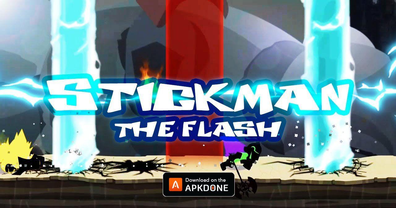 New Apk Stickman The Flash Mod Apk 1 52 8 Unlimited Money Updated Modded Apkdone The Flash Flash The Incredibles