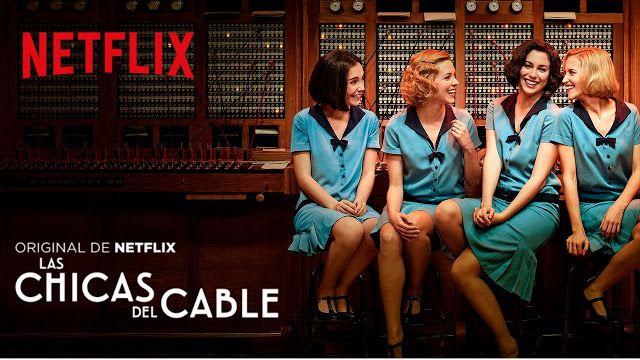 Las Chicas Del Cable Serie Completa Descargar Por Mega Y Ver Online Las Chicas Del Cable Chicas Series Y Peliculas