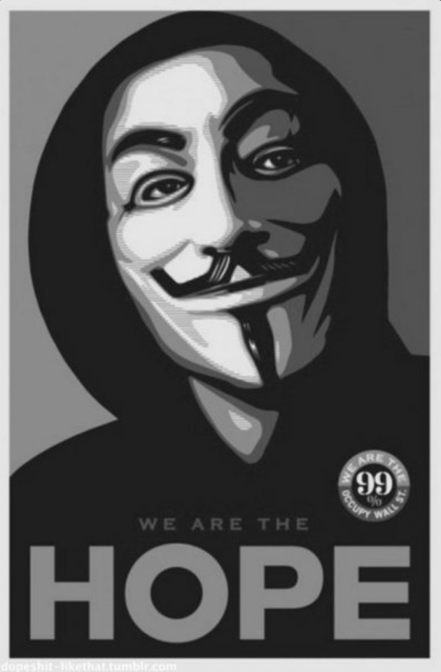 We are the hope we are the 99% | Anonymous ART of Revolution