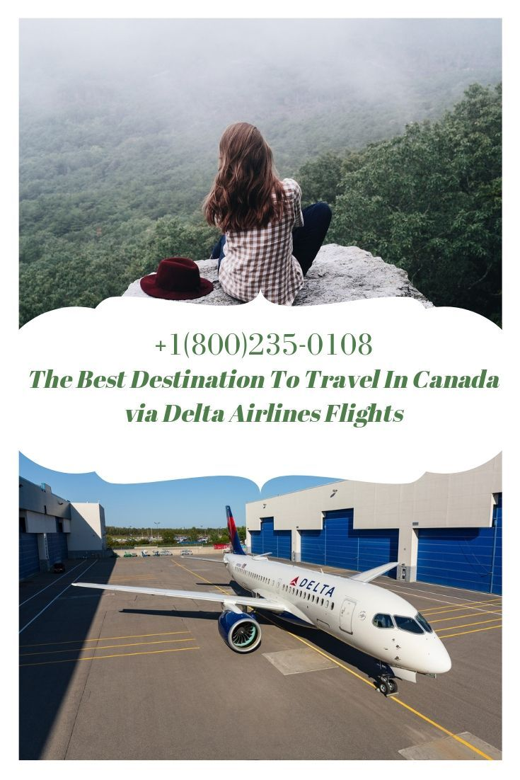 The Best Destination To Travel In Canada via Delta