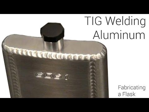TIG Welding Aluminum Fabrication - Making a Flask - YouTube - aluminum welder sample resume