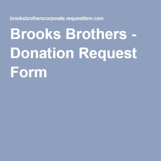 Brooks Brothers - Donation Request Form Senior Auction Gift - Donation Request Form