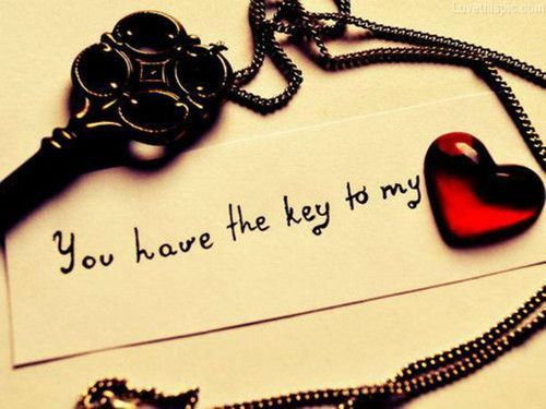 You Have The Key To My Heart Love Quote Heart Lovequote Key
