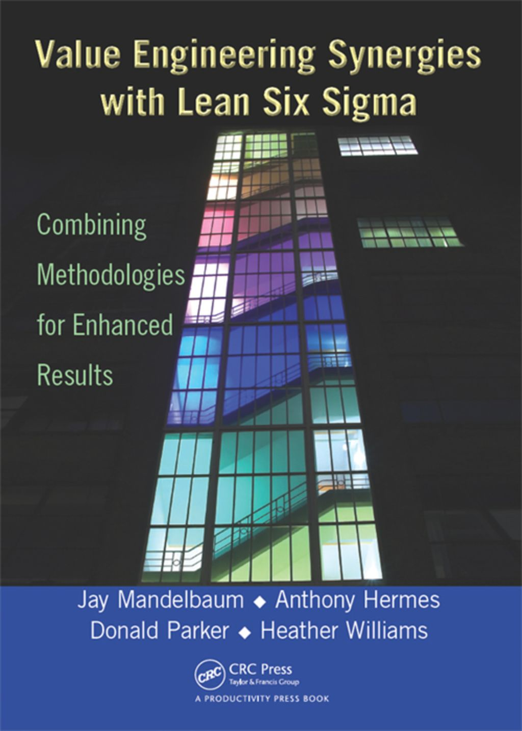 Value Engineering Synergies With Lean Six Sigma Ebook
