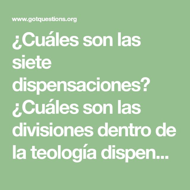 Cuáles Son Las Siete Dispensaciones Cuáles Son Las Divisiones