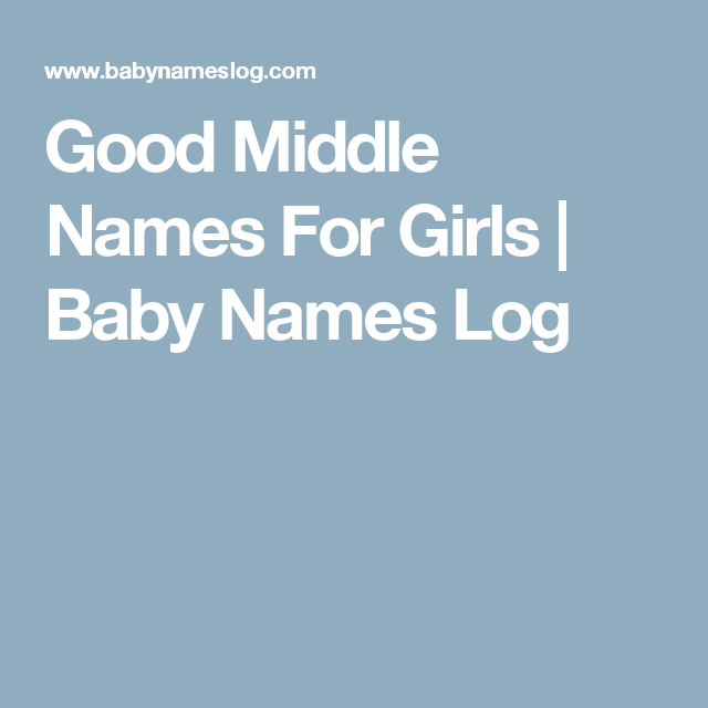 Good Middle Names For Girls