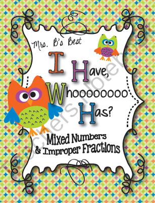 I Have, Whoooo Has? Mixed Numbers and Improper Fractions | Math ...