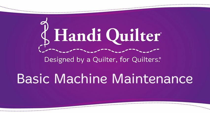 New Machine Maintenance Video From Handi Quilter Handi