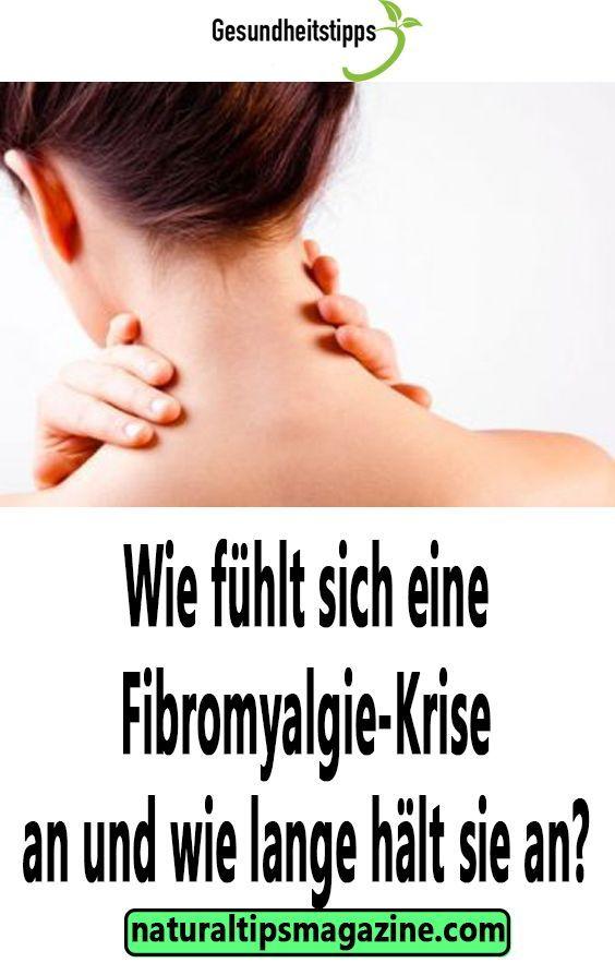 Wie fühlt sich eine Fibromyalgie-Krise an und wie lange
