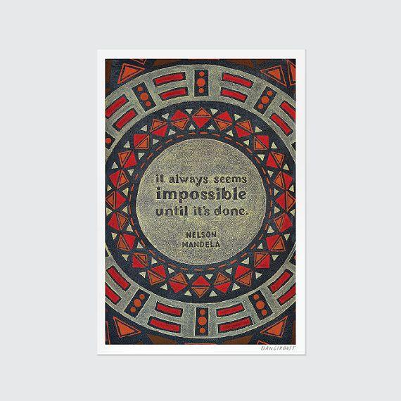 "Nelson Mandela |  Print Chalkboard Quote ""It always seems impossible until it's done."" (S, L, XL)"