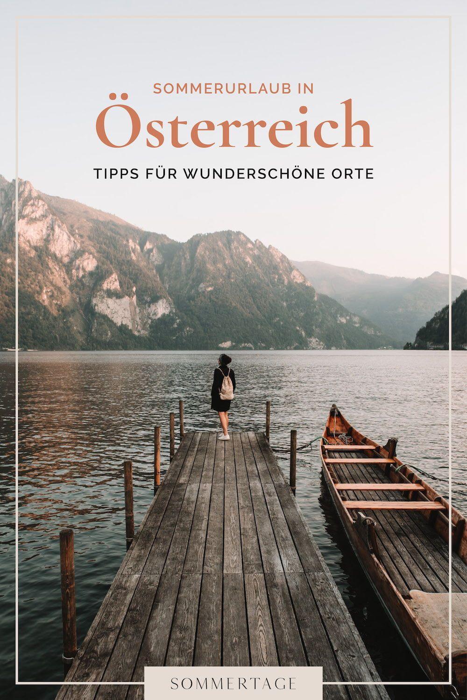 Photo of Sommerurlaub in Österreich: Inspiration und Tipps für wunderschöne Orte – Sommertage