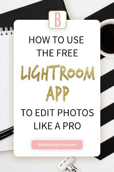 How To Use Lightroom App To Make Your Photos Dazzle For