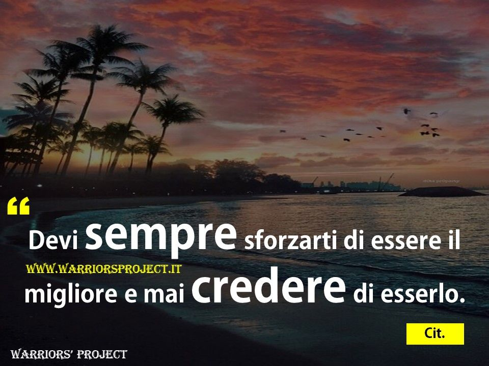 Molto www.warriorsproject.it #citazioni #aforisma #frasi #coaching  YU57