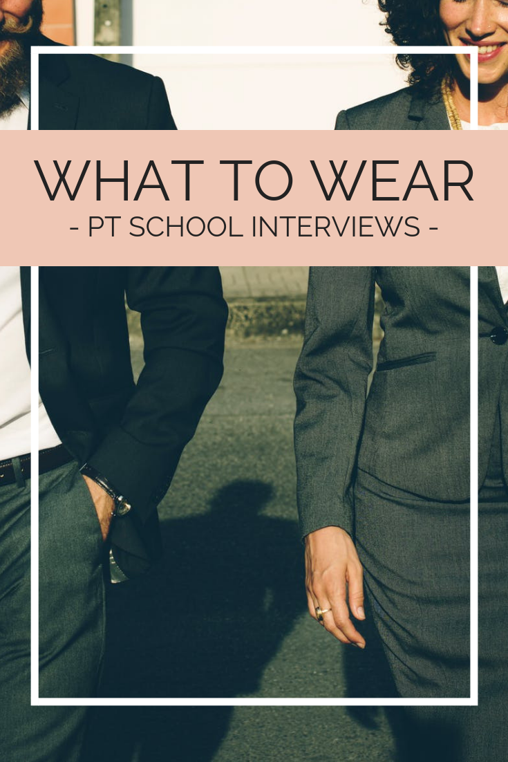 PT Program Visits: What to Wear, Ask, and Organize ...
