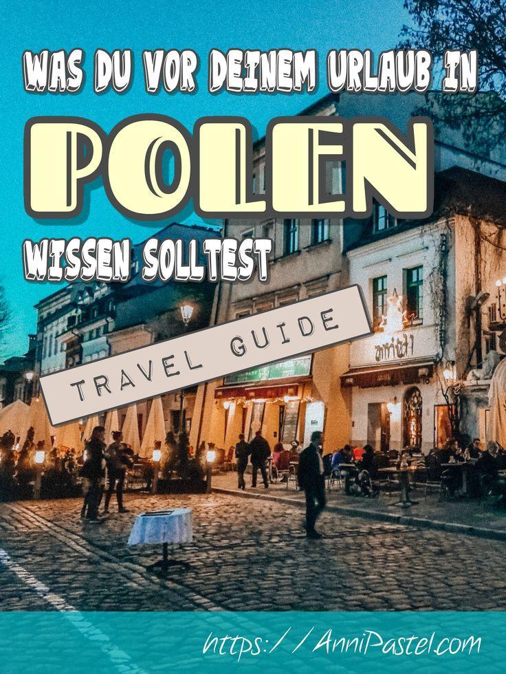 Was Du Vor Deiner Reise Nach Polen Wissen Solltest Travel Guide Polen Urlaub Polen Urlaub Polnische Ostsee