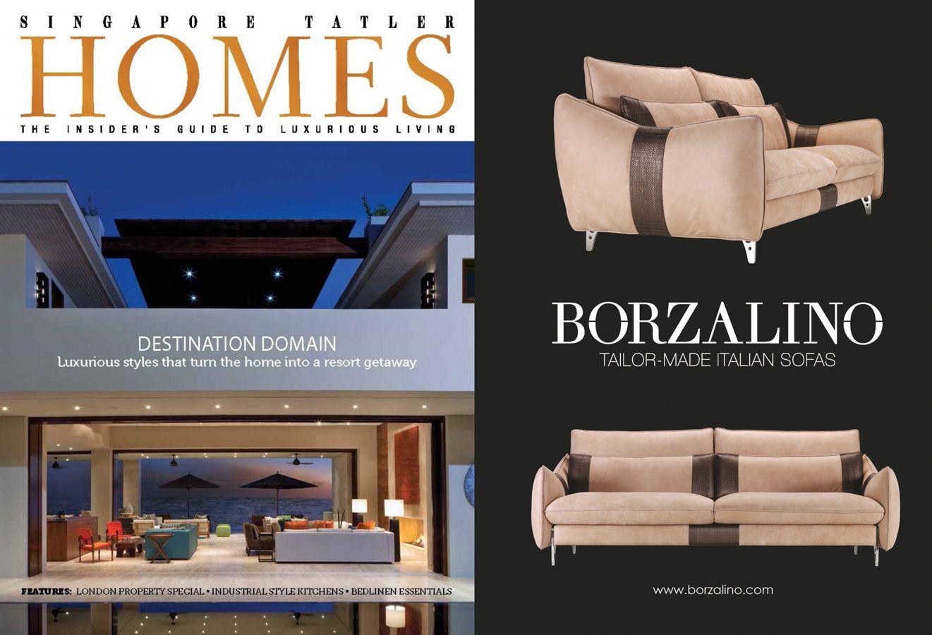 BORZALINO ADV on June-July 2014 issue of Singapore Tatler HOMES magazine