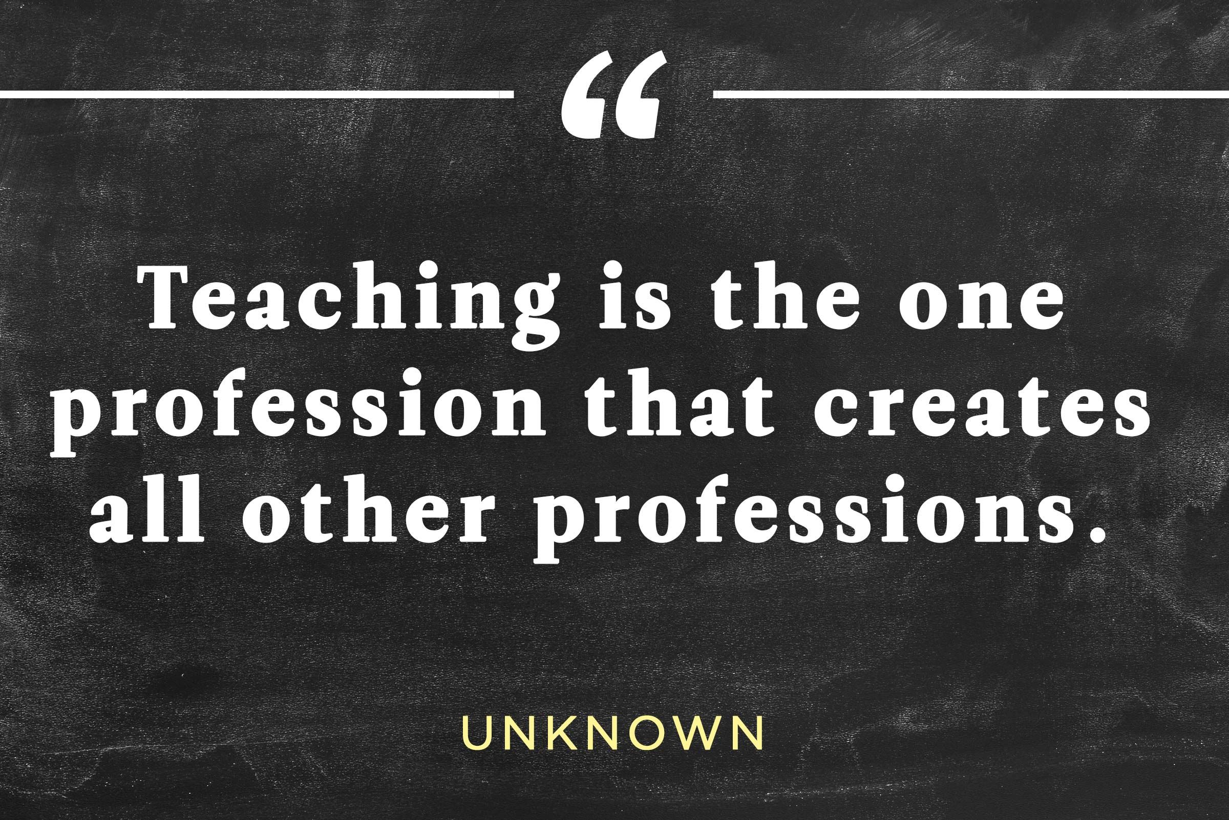 The 34 Most Inspirational Quotes About Teaching