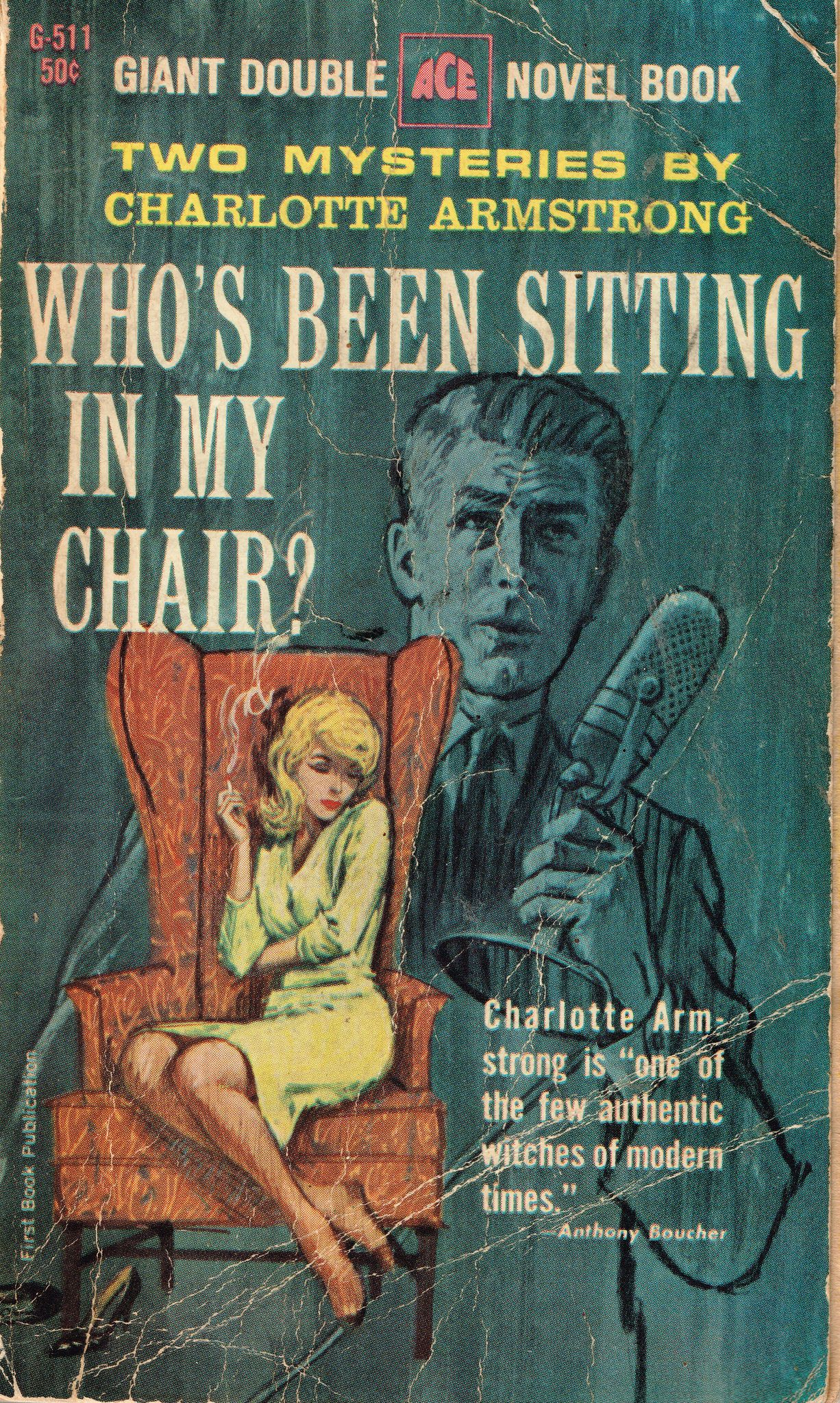 Whos been sitting in my chair pulp art pinterest novels httpsflicpvw6u8h whos been sitting in my chair ace double novel g 511 1963 charlotte armstrong cover artist unknown i cant find a credit altavistaventures Image collections