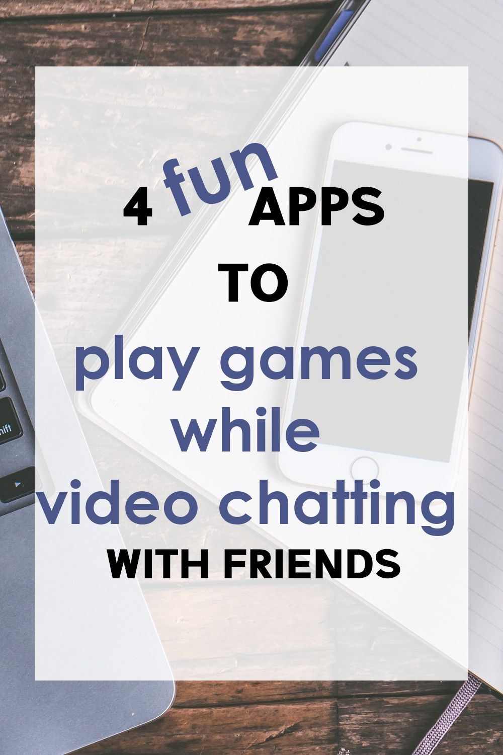 4 Best Free Game Apps that Lets You Video Chat with