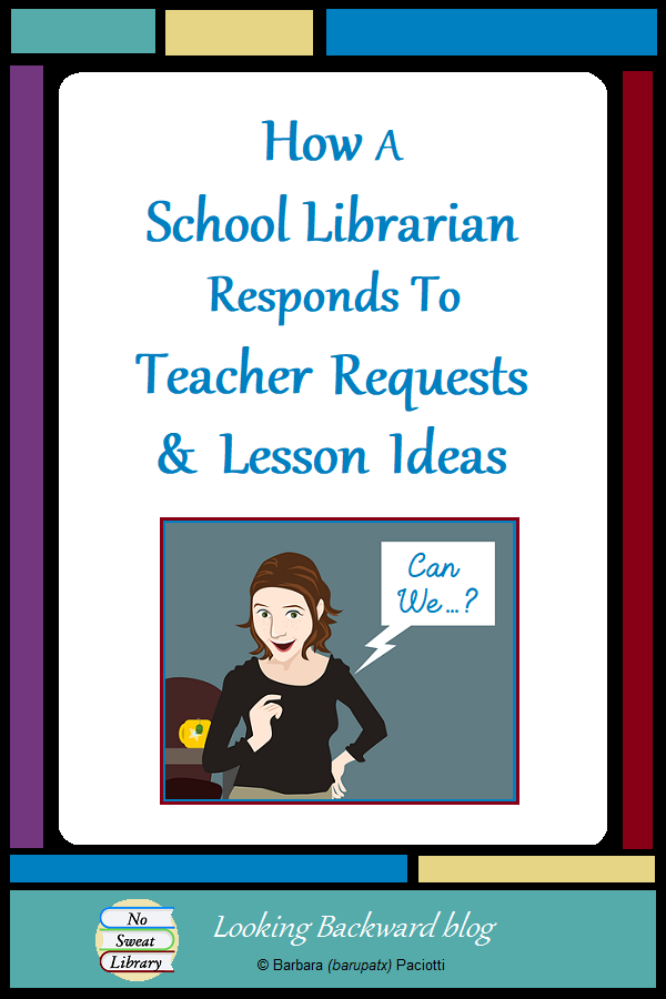 Photo of How a School Librarian Responds to Teacher Requests & Lesson Ideas