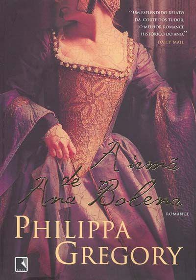 Maria Ana The Other Boleyn Girl 3 Philippa Gregory Ana Bolena