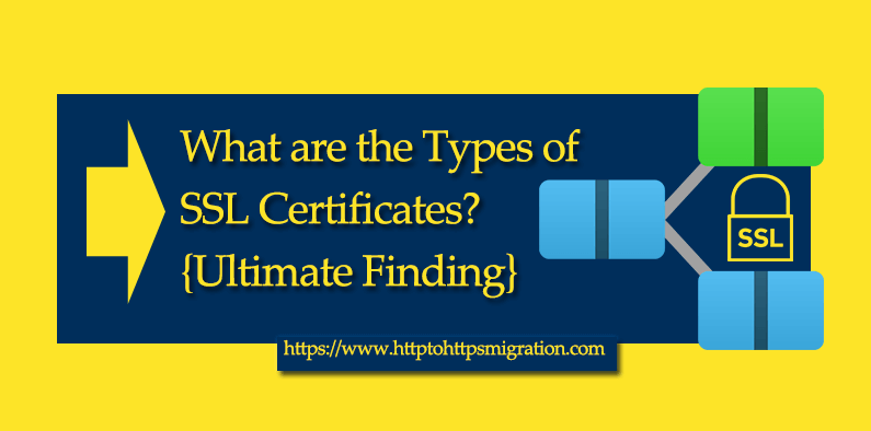 Types Of Ssl Certificates Http To Https Pinterest