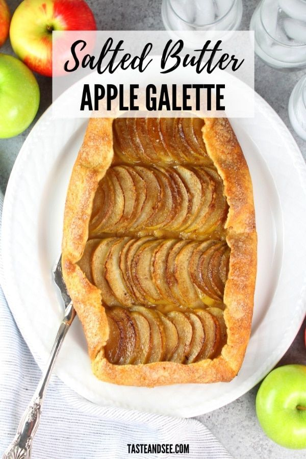 Salted-Butter Apple Galette This Salted-Butter Apple Galette is a rustic take on the classic apple