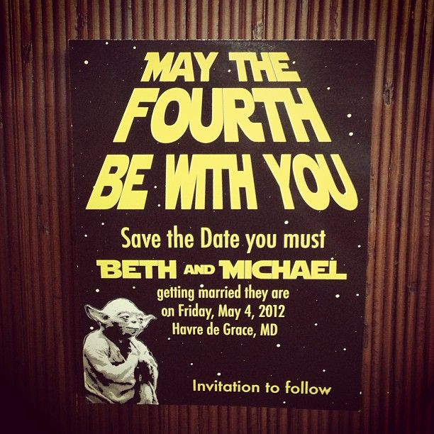 """May The 4th Be With You Birthday: """"May The Fourth Be With You"""""""