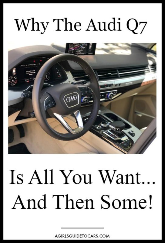 Audi Q7 Luxury Suv Review All You Want And Then Some A Girls Guide To Cars Audi Q7 Audi Luxury Suv