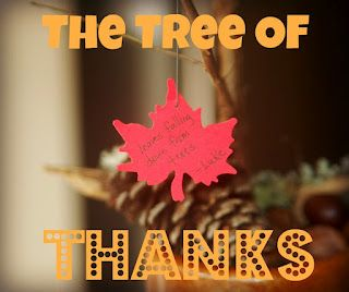 Thinking Ahead to Thanksgiving -- The Tree of Thanks (the kids help in gathering the natural items for this November table centerpiece)
