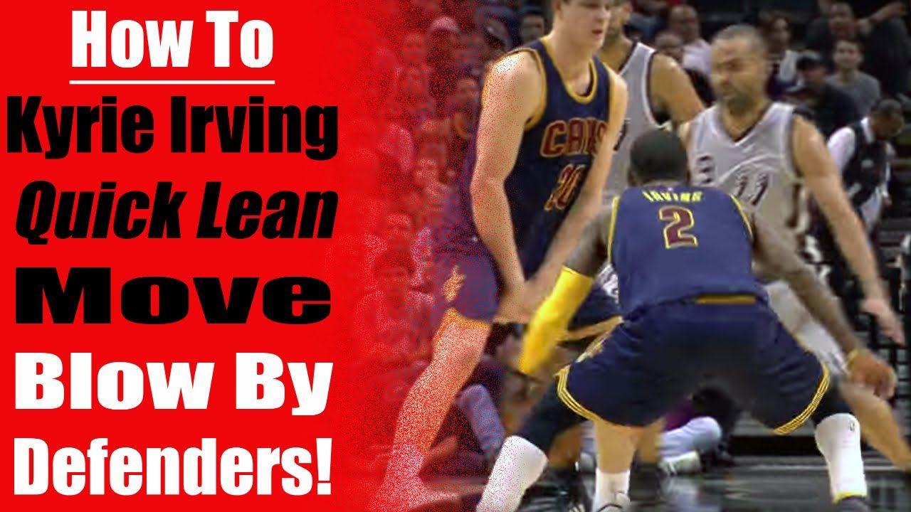 How To Quick Lean Kyrie Irving Dribble Best Basketball Moves Nba Ankle Breakers Basketball Moves Kyrie Irving Basketball Drills