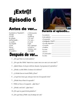 Extra! Extr@! episodio 6 Worksheet Spanish | En Spanish Por Favor