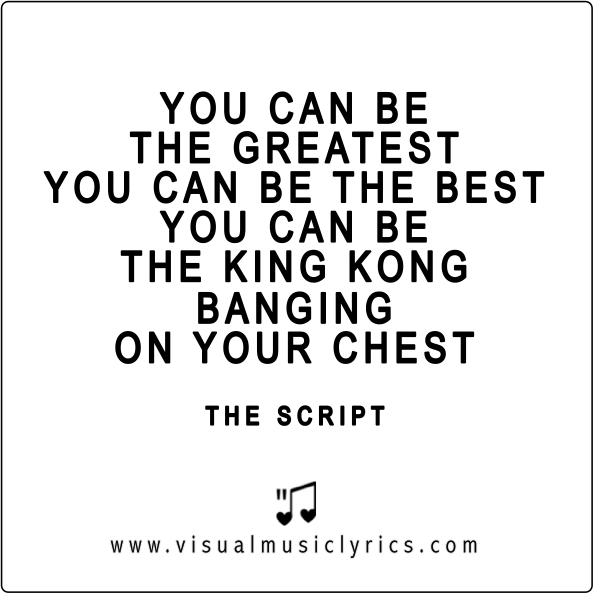 You Can Be The Greatest You Can Be The Best 3 Thescript