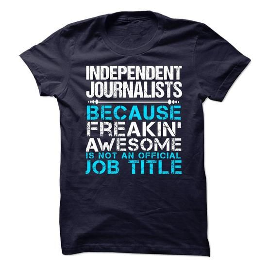 Independent Journalists T Shirts, Hoodies. Get it here ==► https://www.sunfrog.com/Funny/Independent-Journalists-78300777-Guys.html?57074 $23