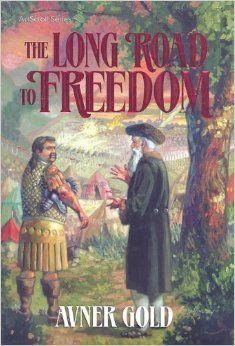 The Long Road To Freedom Artscroll Mesorah Avner Gold 9781422608333 Amazon Com Books Freedom Northern Spain Jewish Books
