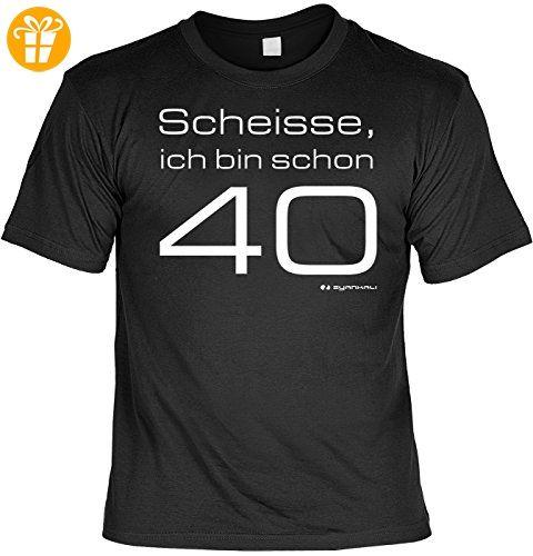 Geburtstags Shirt/Spaß Fun Shirt Zum 40. Geburtstag: Scheisse Ich